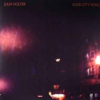 Julia Holter- Loud City Song