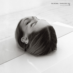 The National- Trouble Will Find Me